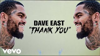 Dave East - Thank You (Lyric Video)