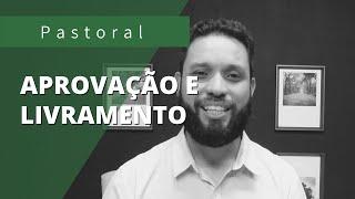 APROVAÇÃO e LIVRAMENTO | Rev. Ton Costa | Daniel 3