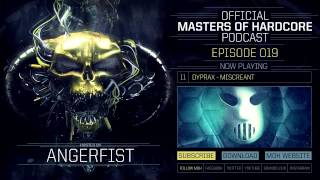 Official Masters of Hardcore podcast by Angerfist 019