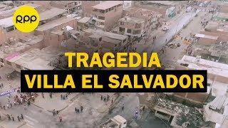 ¡IMÁGENES INÉDITAS! Dron revela zona de explosión en Villa El Salvador