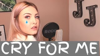 Camila Cabello - Cry For Me | Cover by Jenny Jones