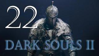 Прохождение Dark Souls 2 - Часть 22 (Колесница из Ада и ядовитые шахты)