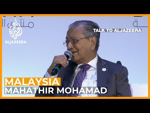 Malaysia's Mahathir on trade wars and his promise to step down   Talk to Al Jazeera