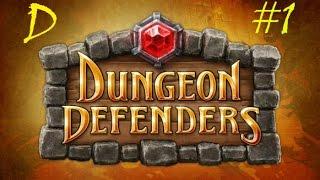 Dungeon Defenders обзор-обучение (D)