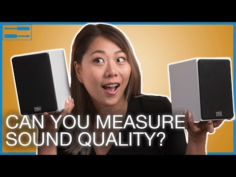 How Good are Your Speakers? Measuring Sound Quality