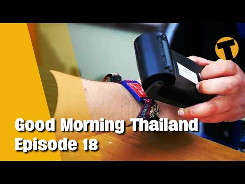 Good Morning Thailand   Tracking wrist bands for sandbox? Sex tourism, 2022 Michelin Guide