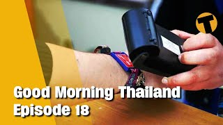 Good Morning Thailand | Tracking wrist bands for sandbox? Sex tourism, 2022 Michelin Guide