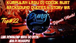Kumpulan Lagu Dj Buat Backsound Quotes & Story WA || Lagu Cocok Buat Backsound Quotes || Part#2