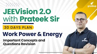 Work Power and Energy | Imp Concepts \u0026 Most Expected Questions | JEE Main April 2021 | Gradeup