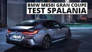 BMW M850i Gran Coupe 4.4 V8 530 KM (AT) - pomiar zużycia paliwa
