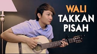 Video (Wali) Takkan Pisah - Nathan Fingerstyle | Guitar Cover download MP3, 3GP, MP4, WEBM, AVI, FLV Mei 2018