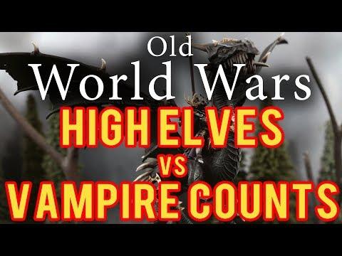 Vampire Counts vs High Elves Warhammer 6th Edition Fantasy Battle Report - Older World Wars Ep 7