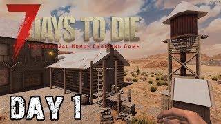 7 Days To Die   Day 1   A Good Start (Alpha 18 Random Map Playthrough)