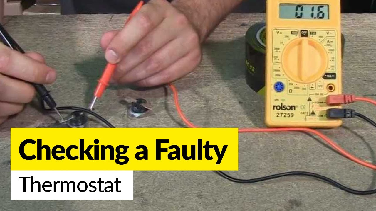 hight resolution of how to check a faulty thermostat using a multimeter