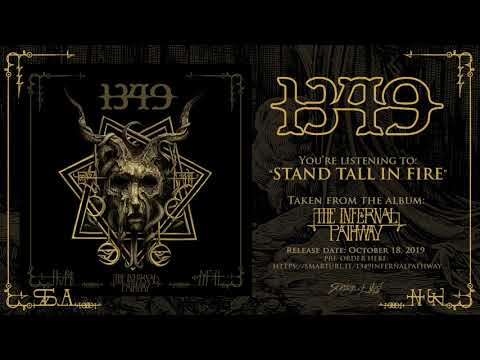 1349 - Stand Tall in Fire (Official Track)