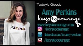 SURVIVE TO THRIVE TV INTERVIEW WITH AMY PERKINS, FOUNDER OF KEYS TO COURAGE