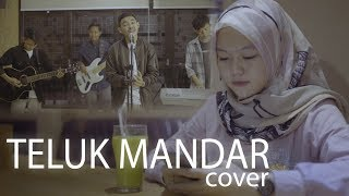 TELUK MANDAR (Cover) by TALLU PROJECT ft ANGGARA OFFICIAL
