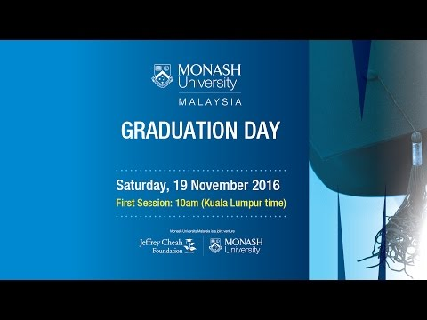 Monash Malaysia Graduation Day on 19 Nov 2016 (First Session)