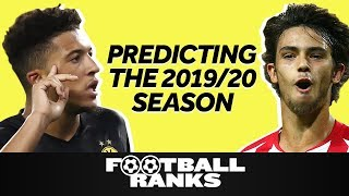 Top 5 Predictions for 2019/20 | B/R Football Ranks