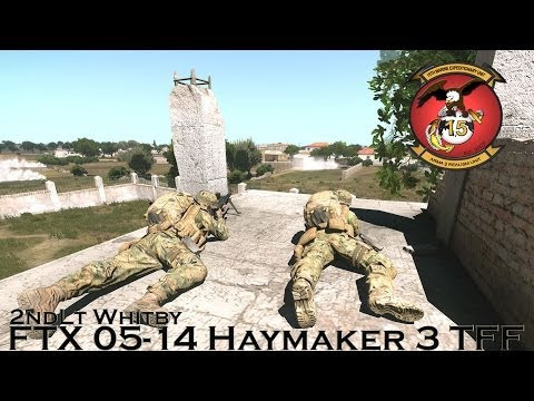 ArmA III - 15th MEU Realism Unit - Haymaker 3 CO - 05-14 Foxtrot Company