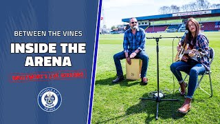 Inside The Arena - Sweetmore's Live Sessions | Between The Vines