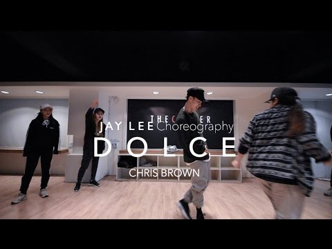 Dolce - CHRIS BROWN | Jong Gyu (Jay) Lee Choreography