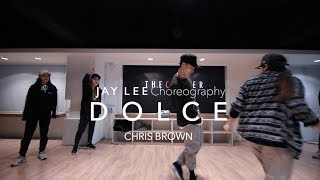 jay lee choreography   dolce by chris brown   choreography