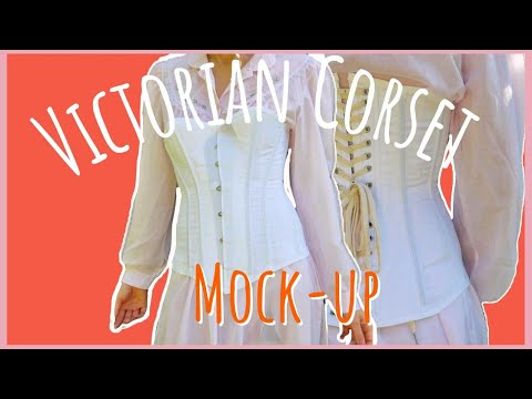 SEWING A BESPOKE 1890s VICTORIAN CORSET IN ONE WEEK Pt.2