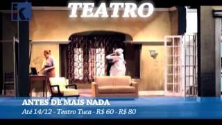 #DICACHK – Antes de mais nada - Até 14/12 – Teatro TUCA