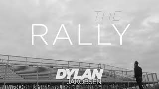 Dylan Jakobsen - The Rally [Official Audio]