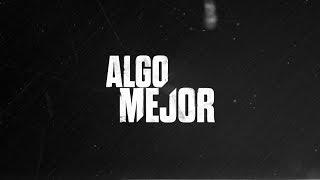 """Baixar Algo Mejor 2017 - Adelanto """"Terremoto"""" (Single)"""