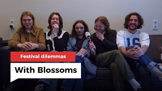 Dilemma interview with Blossoms