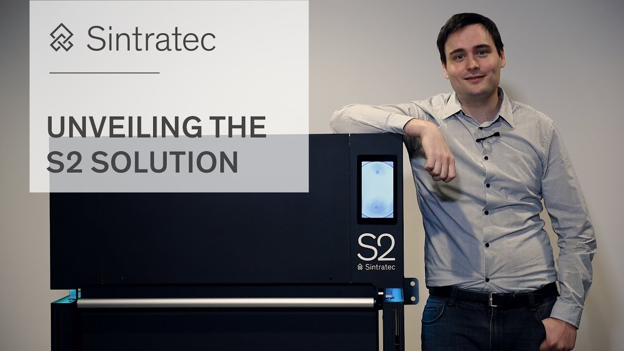 Unveiling the complete Sintratec S2 Solution