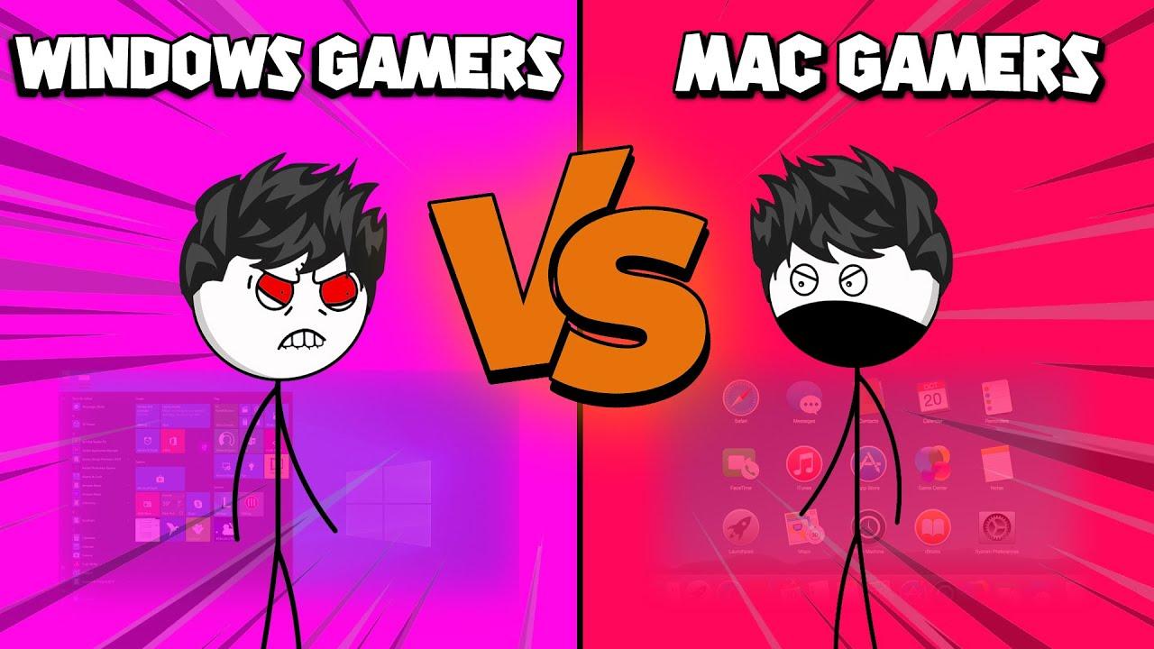 Windows Gamers VS Mac Gamers
