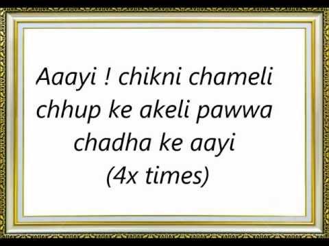 Chikni Chameli Lyrics Song