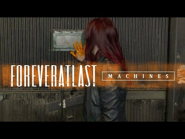 ForeverAtLast - Machines