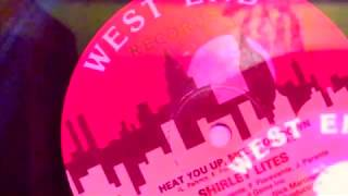 Heat You Up Melt You Down ~ Shirley Lites