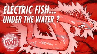 Electric fish under the water AskMeWatt 6