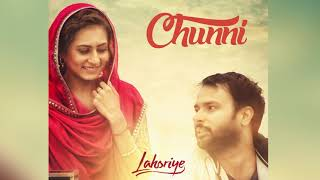 Chunni Audio Song   Lahoriye   Amrinder Gill   Movie Releasing on 12th May 2017