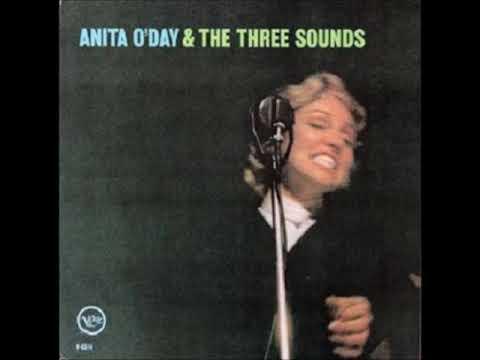 Anita O'Day -  Anita O'Day & the Three Sounds ( Full Album )