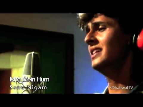 Ishq Mein Tumhe Kya - Sonu Nigam