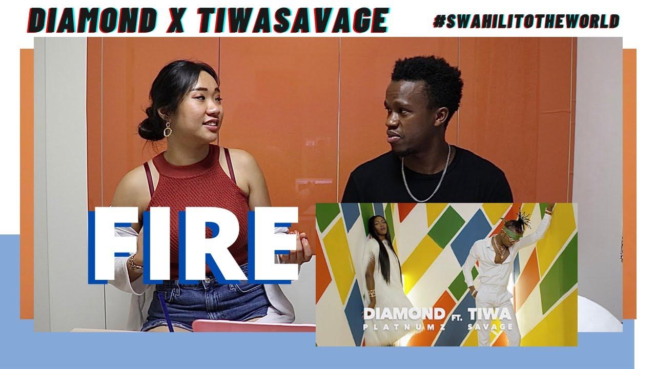 Download Diamond Platnumz X Tiwa savage - Fire   Reaction Video + Learn Swahili   Swahilitotheworld
