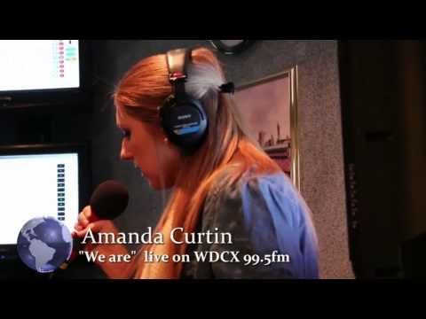 Amanda Curtin sings We Are on WDCX 99 5 fm