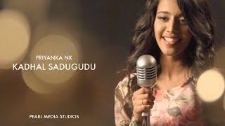 Kadhal Sadugudu   Cover by Priyanka NK   AR Rahman
