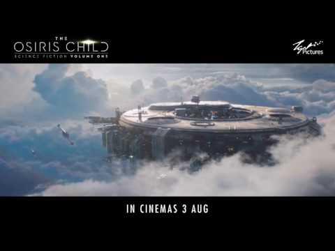 The Osiris Child - In Cinemas 3 August 2017