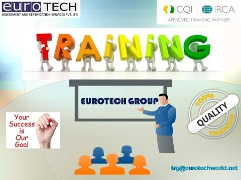 ISO 9001 Quality, welding , medical devices  ISO 13485 and SA8000 trainings by Eurotech ACSPL
