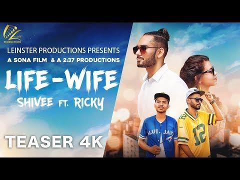 LIFE WIFE (TEASER) SHIVEE FT. RICKY   ASONAFILM   LATEST PUNJABI SONGS 2018   LEINSTER PRODUCTIONS