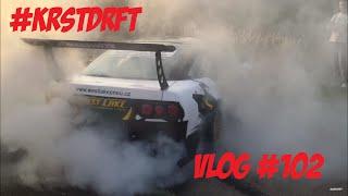#KRSTDRFT drift lifestyle vlog #102 Illegal