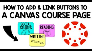 How to Add and Link Buttons in Canvas