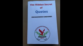 The Hidden Secret of Quotes - By Mwanandeke Kindembo (WATCH IN HD)